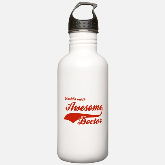 World's Most Awesome Doctor Water Bottle