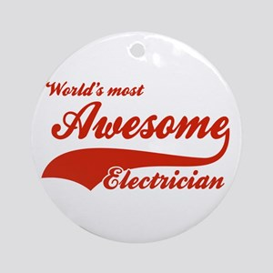World's Most Awesome Electrician Ornament (Round)