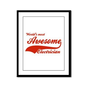 World's Most Awesome Electrician Framed Panel Prin