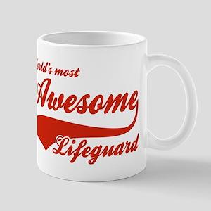 World's Most Awesome Life guard Mug