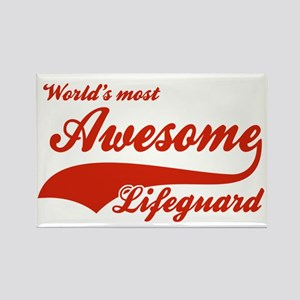 World's Most Awesome Life guard Rectangle Magnet