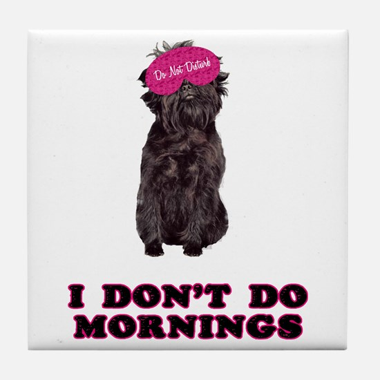 Affenpinscher Mornings Tile Coaster