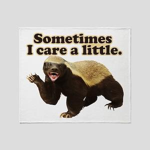 Honey Badger Sometimes I Care Throw Blanket