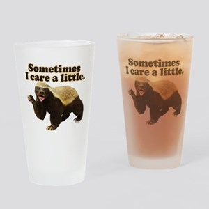 Honey Badger Sometimes I Care Drinking Glass