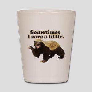 Honey Badger Sometimes I Care Shot Glass