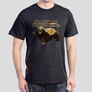 Honey Badger Sometimes I Care Dark T-Shirt