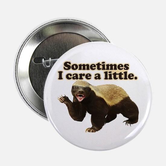 "Honey Badger Sometimes I Care 2.25"" Button (10 pac"
