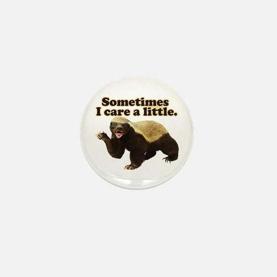 Honey Badger Sometimes I Care Mini Button (100 pac