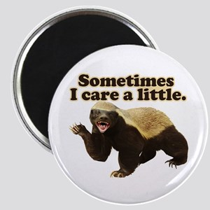 Honey Badger Sometimes I Care Magnet