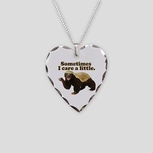 Honey Badger Sometimes I Care Necklace Heart Charm