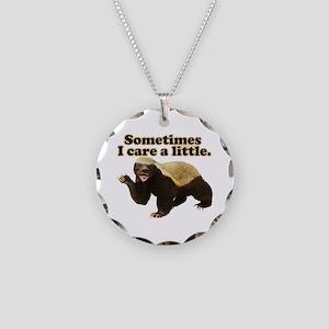 Honey Badger Sometimes I Care Necklace Circle Char