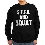 s.t.f.u..... Sweatshirt (dark)