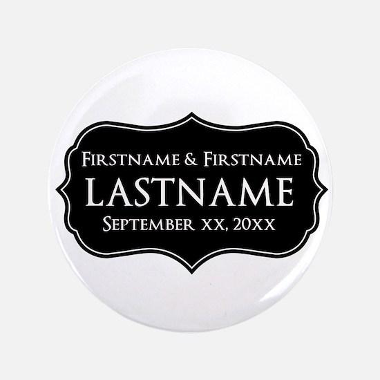 "Personalized Wedding Nameplat 3.5"" Button"