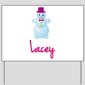 Lacey the snow woman Yard Sign