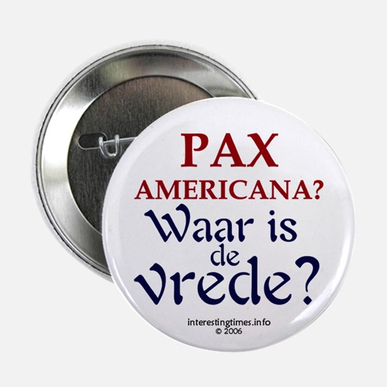 Pax Americana (Dutch) Button