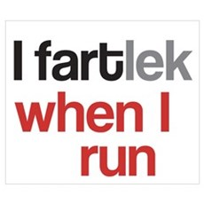 I Fartlek Poster And Wall Poster