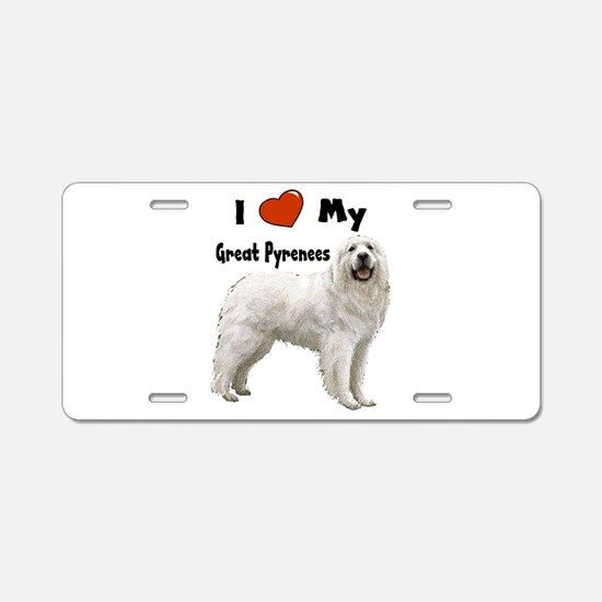 I Love My Great Pyrenees Aluminum License Plate