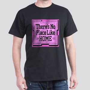 There's No Place Like Home Pr Black T-Shirt