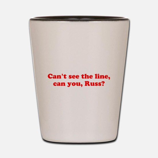 Can't see the Line Shot Glass
