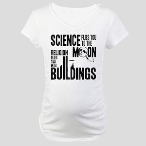 Science Vs. Religion Maternity T-Shirt