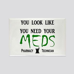Pharmacy - Need Your Meds Rectangle Magnet