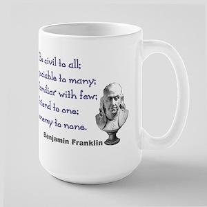 Be civil Large Mug