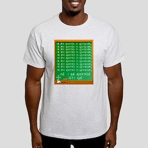 Addicted to Geocaching Light T-Shirt