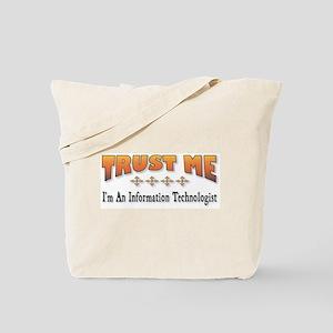 Trust IT Tote Bag