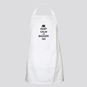 Keep Calm and Badger On Apron