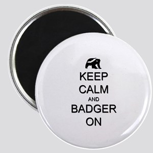 "Keep Calm and Badger On 2.25"" Magnet (10 pack)"