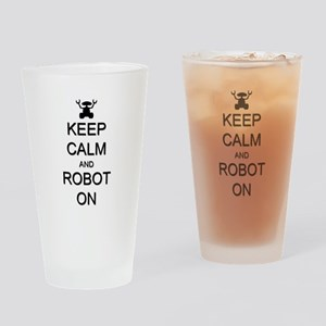 Keep Calm and Robot On Drinking Glass