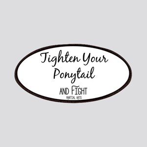 Tighten Your Ponytail and Fight Patch