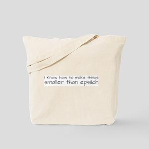 Smaller Than Epsilon Tote Bag
