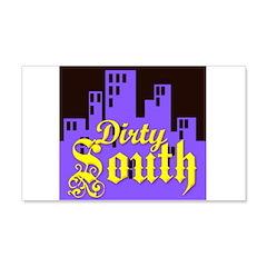 DIRTY SOUTH 22x14 Wall Peel