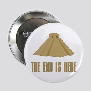 "The End is Here 2.25"" Button"