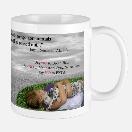 Say NO to PETA! Mug