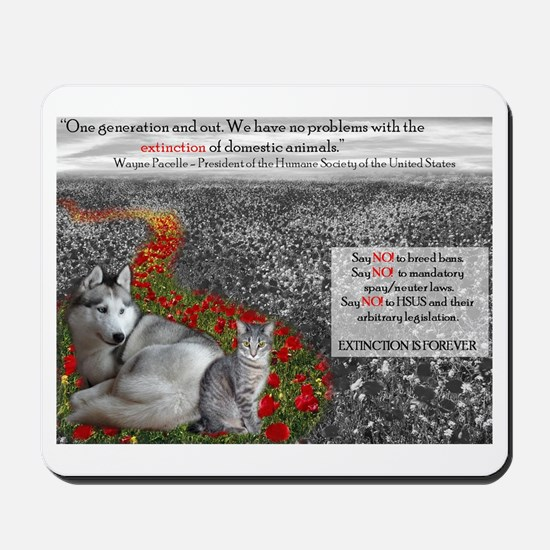 Say NO to the HSUS!! Mousepad