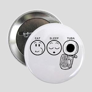 "Eat Sleep Tuba 2.25"" Button"