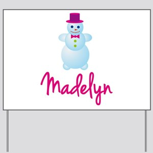 Madelyn the snow woman Yard Sign