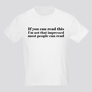 If You Can Read This Kids Light T-Shirt