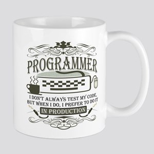 Don't Always Test My Code Mug