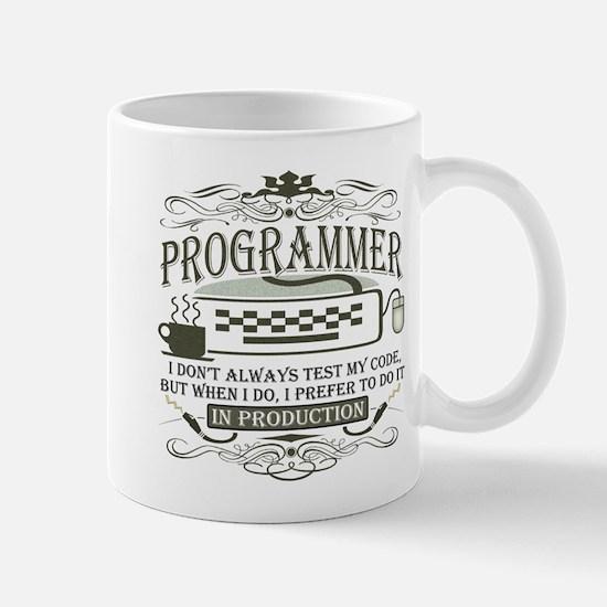 Don't Always Test My Code Mug