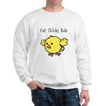 Fat Chicks Rule Sweatshirt