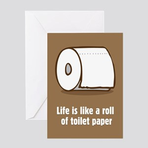 Life Is Like Toilet Paper Greeting Card