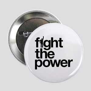 """Fight the Power 2.25"""" Button"""