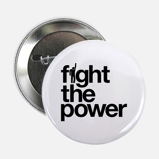 "Fight the Power 2.25"" Button"