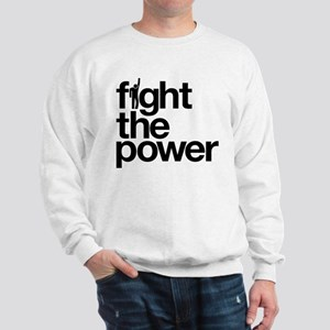 Fight the Power Sweatshirt