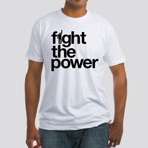 Fight the Power Fitted T-Shirt