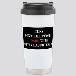 Guns Dont Kill People. Dads With Pretty Mugs