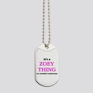 It's a Zoey thing, you wouldn't u Dog Tags